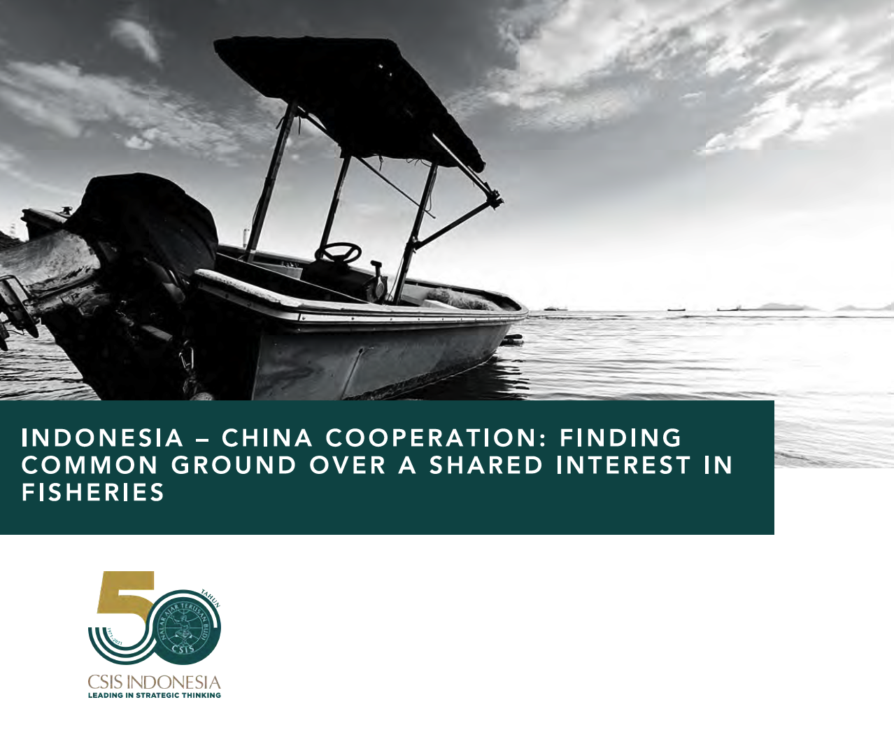 Indonesia-China Cooperation: Finding common ground over a shared inerest in fisheries